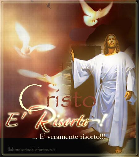Veramente Cristo è Risorto... e noi con Lui!